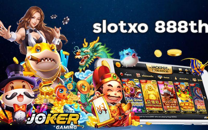 slotxo 888th
